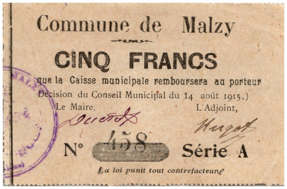 France 5 Francs Malzy Commune - 1915
