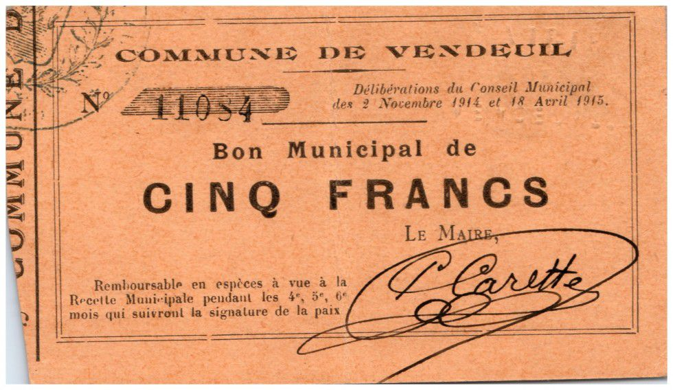 France 5 Francs Vendeuil Commune - 1914 - 1915