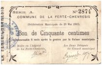 France 50 Centimes La Ferte-Chevresis Commune - 1915
