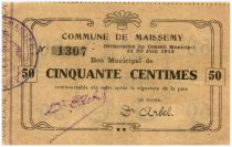 France 50 Centimes Maissemy Commune - 1915