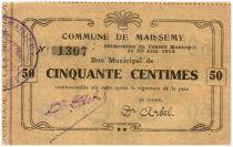 France 50 Centimes Maissemy Commune - 1915