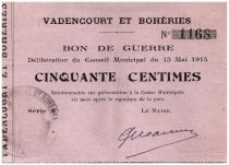 France 50 Centimes Vadencourt Et Boheries Commune - 1915