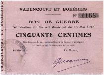 France 50 Centimes Vadencourt Et Boheries Commune - 1915