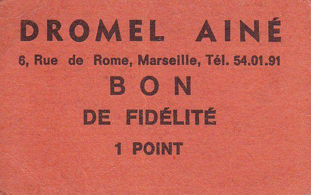 France Sans valeur Marseille Bon de fidélité.1 Pt.DROMEL AINE