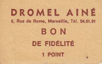 France Sans valeur Marseille Bon de fidélité.DROMEL AINE