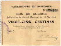 Francia 25 Centimes Vadencourt Et Boheries City - 1915