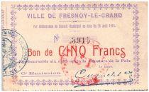 Francia 5 Francs Fresnoy-Le-Grand City - 1915