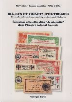 French colonial necessity notes and tickets 2018 - Georges Bayle