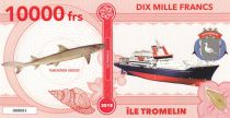 French Southern Territories 10000 Francs Tromelin island, Squale, boat - 2018 - Fantaisy