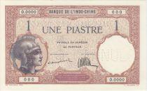 Indochina Francesa 1 Piastre Helmeted woman - 1927 Specimen O.0000 Cashier 41