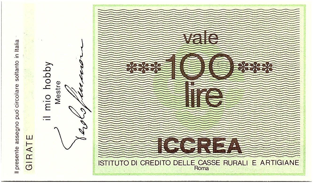 Italie 100 Lire ICCREA - El Mio Hobby - Mestre - 1977 - Neuf