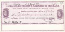 Italy 150 Banca di Credito Agrario Di Ferrara - 1977 - UNC