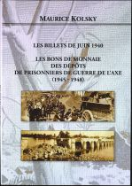 Les Billets de Juin 1940 - Prisonniers de Guerre 1945-1948