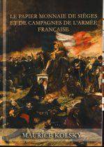 Les Billets des Campagnes de l\'Armée Française - 1574 à nos jours - M. Kolsky