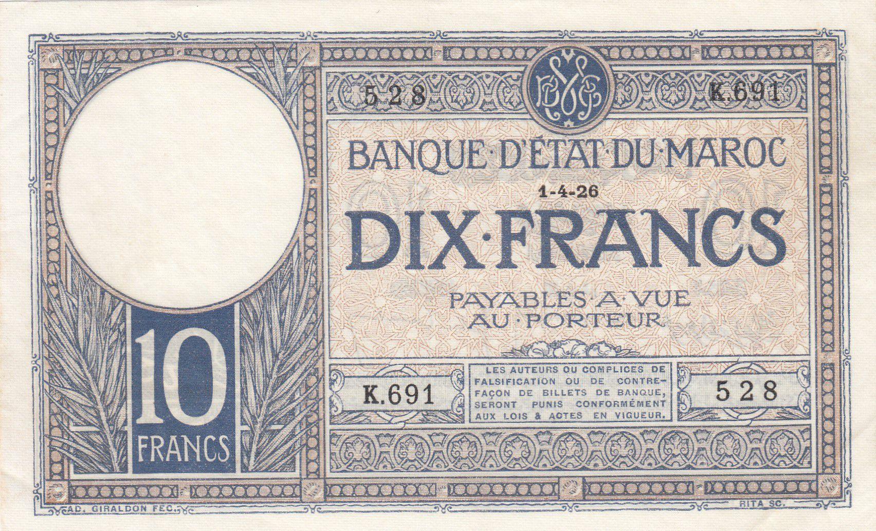 Maroc 10 Francs 01-04-1926 - SUP - Série K.691-528 - P.11b