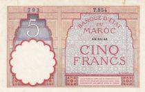 Maroc 5 Francs 14-11-1941 - SUP- Série T.854 - P.23Ab