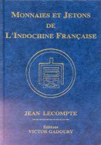 Monnaies et Jetons de l\'Indochine Française