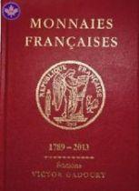 Monnaies Françaises depuis 1789 (Ed. V. Gadoury) Edition 2013