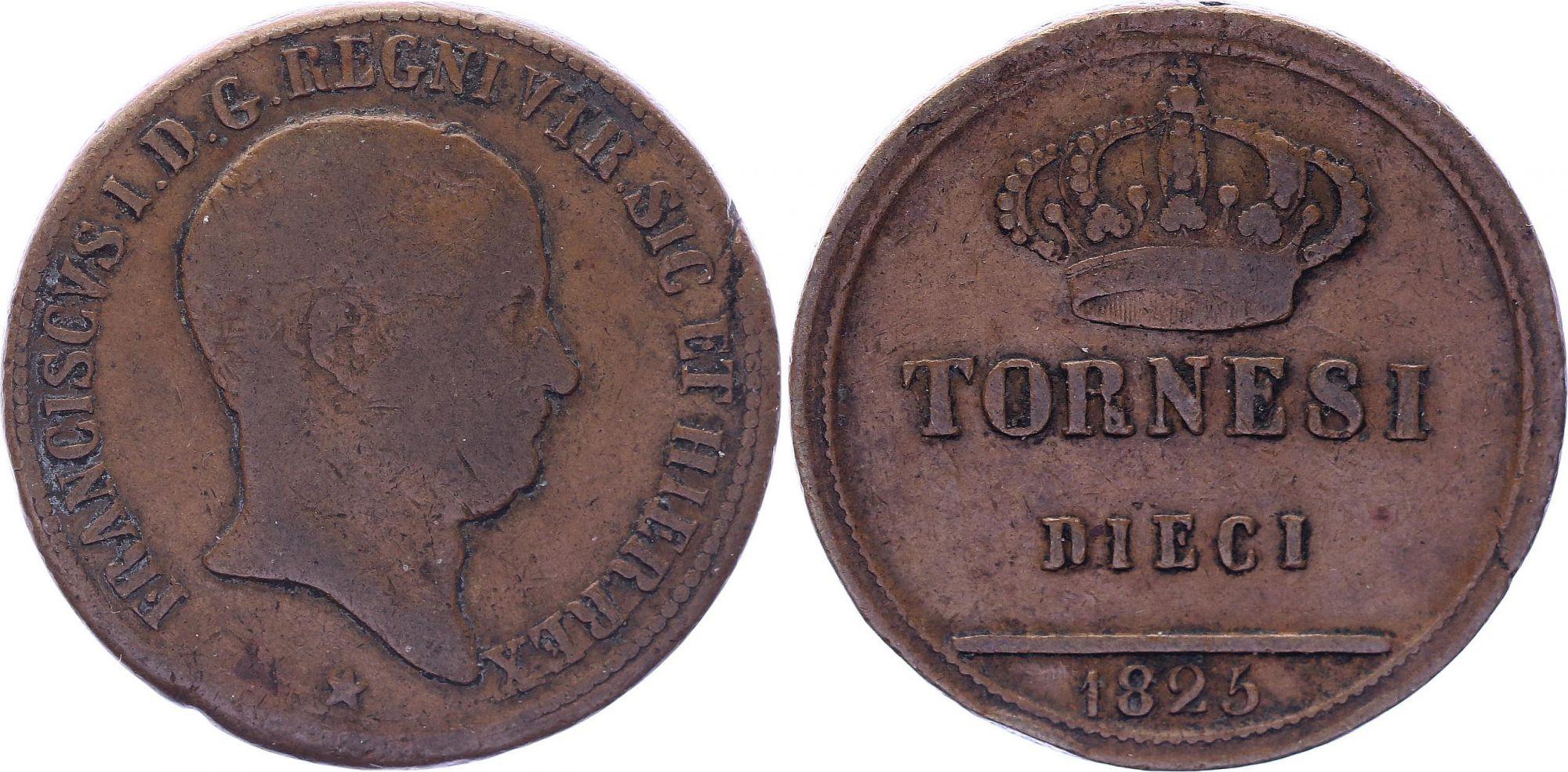 Naples et Sicile 10 Tornesi Francis I des Deux Siciles (1825-1830) - TB+ - KM.293