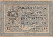 Nle Calédonie 100 Francs Etablissement de Nouméa - 06-04-1877 - TB - P.8