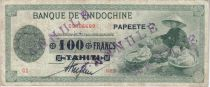 Tahiti 100 Francs Marchand - Impression Américaine - 1943