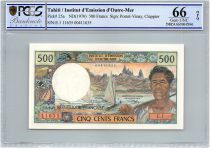 Tahiti 500 Francs Pêcheur et pirogues - PCGS UNC 66 OPQ