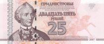 Transnistrie 25 Roubles 2007 - A. V. Suvurov, Forteresse